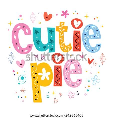 Cutie pie - stock vector
