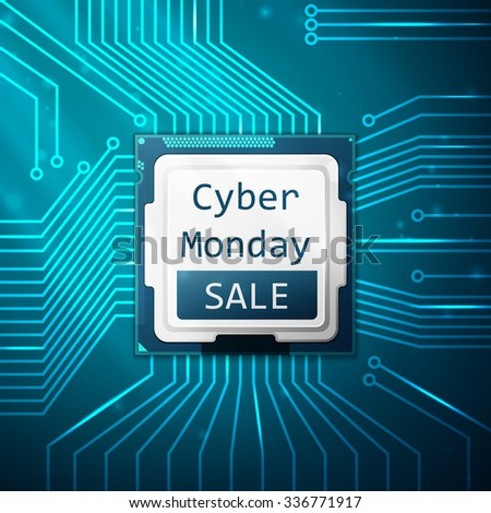 Cyber Monday Sale poster, electronic circuit board with processor. Vector illustration, EPS 10 - stock vector