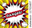 Danger Comic book background Danger! sign Card Pop Art office stamp with the word Danger - stock vector