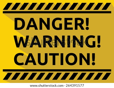 Danger warning caution vector sign  - stock vector