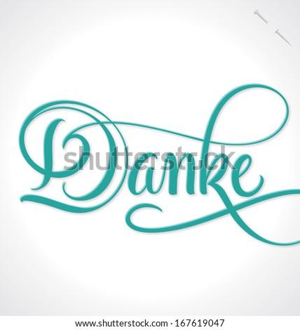DANKE hand lettering -- custom handmade calligraphy, vector (eps10) - stock vector
