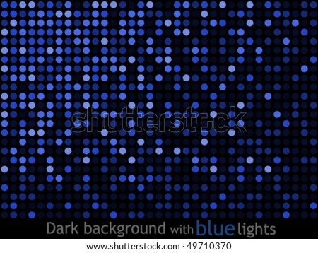 Dark background with blue lights - stock vector