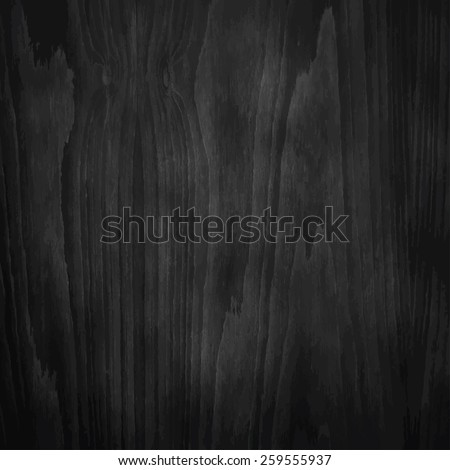 Dark Black Wood Texture. Vector illustration. - stock vector