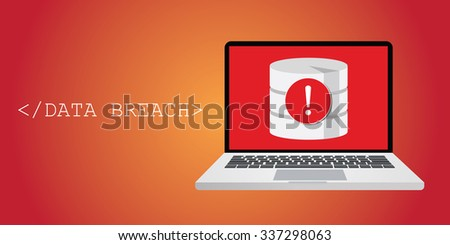 data breach security warning with notebok, and database warning - stock vector