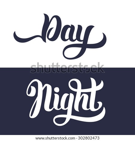 Day and Night word hand lettering. Handmade vector calligraphy - stock vector