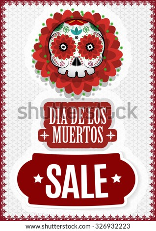 Day of the Dead, Dia De Los Muertos Sale Vector Poster - stock vector