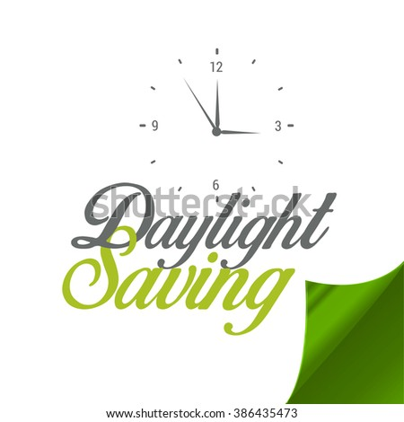 Daylight saving time concept, creative text on white background with time clock. - stock vector