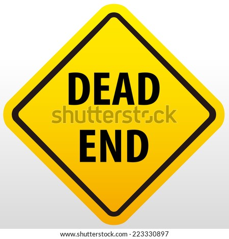 Dead end Sign ,vector sign - stock vector