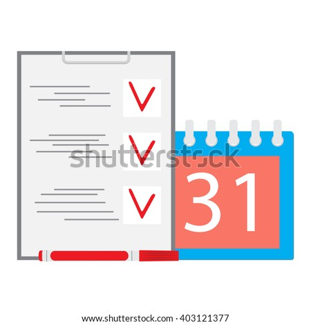 Deadline task. Calendar and list. Business concept. Calendar deadline and time, time running out and due date, reminder agenda and office business schedule. Vector flat design illustration - stock vector
