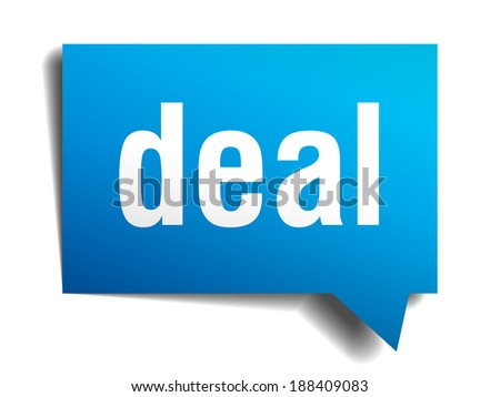 Deal blue 3d realistic paper speech bubble isolated on white  - stock vector