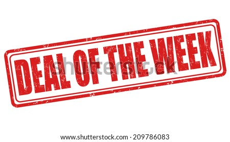 Deal of the week grunge rubber stamp on white, vector illustration - stock vector