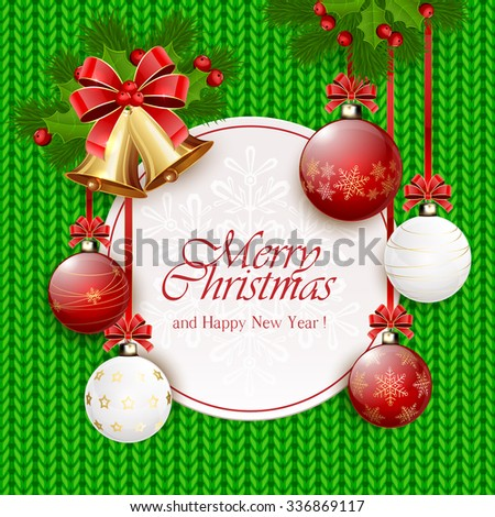 Decoration with Christmas balls, holly berry, golden bells and fir tree branches on green knitted pattern, illustration. - stock vector