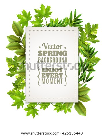 Decorative green frame with spring leaves and branches of deciduous trees and white rectangle with text in foreground vector illustration  - stock vector