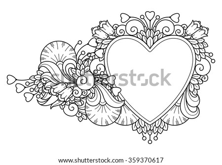 Decorative love frame composition with hearts, flowers, ornate elements in doodle style. Floral, ornate, decorative, tribal design elements. Black and white background. Zentangle coloring book page - stock vector