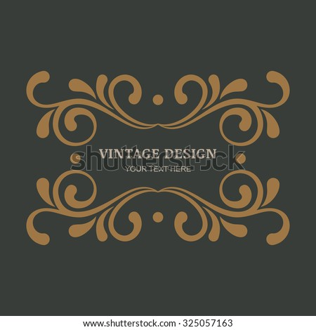 Decorative vintage ornament background. Flourishes vintage frame. Design for boutique, hotel, restaurant, floral shop, jewelry, fashion, heraldic, emblem. - stock vector