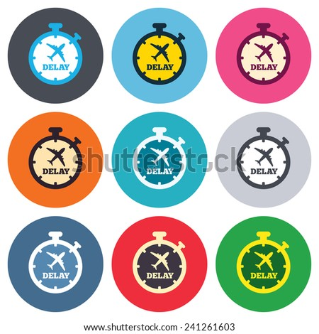 Delayed flight sign icon. Airport delay timer symbol. Airplane icon. Colored round buttons. Flat design circle icons set. Vector - stock vector