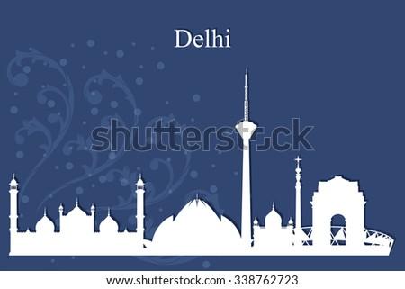 Delhi city skyline silhouette on blue background, vector illustration - stock vector