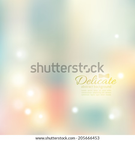 delicate blurred abstraction with lights, vector background - stock vector