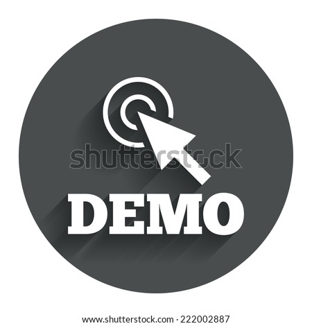 Demo with cursor sign icon. Demonstration symbol. Circle flat button with shadow. Modern UI website navigation. Vector - stock vector