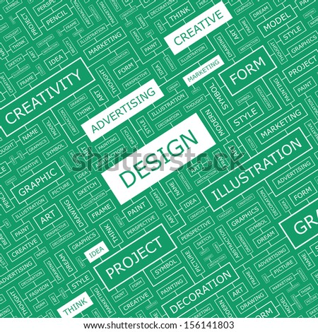 DESIGN. Concept vector illustration. Word cloud with related tags and terms. Graphic tag collection. Wordcloud collage.  - stock vector