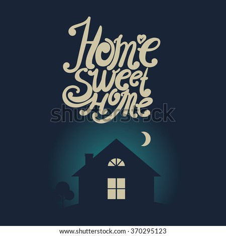 "Design lettering ""Home Sweet Home."" Hand drawing, an individual font. Picture in vintage style. - stock vector"