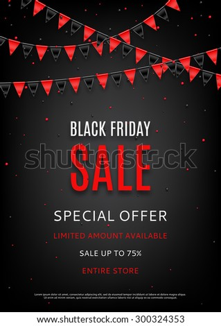 Design of the flyer of Black Friday sale. Vector background of sale with photorealistic garland with flags and place for text. - stock vector