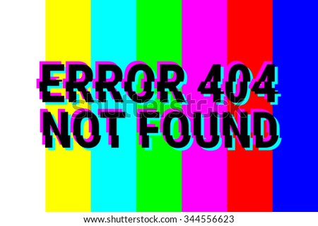Design pages - 404 Error. Technical defficulties. Page, file not found. The color bars, rainbow. Static. Vector illustration. - stock vector