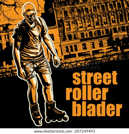 """Design poster """"Street Rollerblader"""" with rollerblader, silhouette of city and fonts. vector illustration.  - stock vector"""