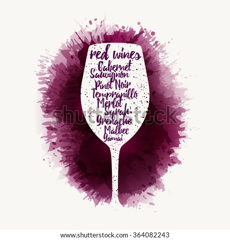 Design Template list, wine tasting or invitation. Illustration glass of wine. Background with wine stains, expressive texture. Idea for your design. Vector - stock vector