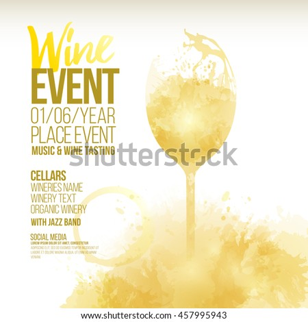 Design template with sample text for promoting your wine events. illustration glass and bottle of wine. Background with wine stains, expressive texture. Idea for your design. Vector - stock vector