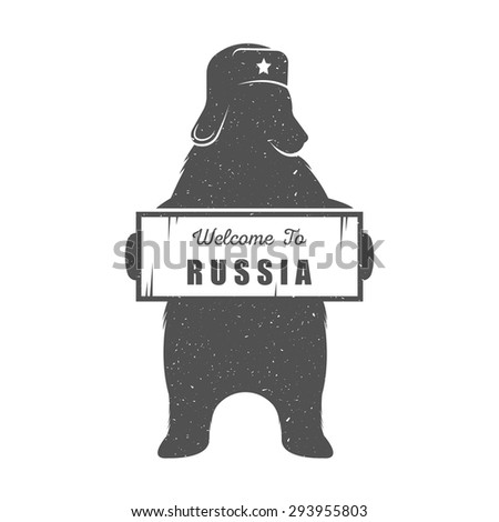 Design vintage illustration Russian Bear. Hipster print of bear with sign Welcome to Russia. Vector Illustration for posters, prints of t-shirt and for design your projects. - stock vector