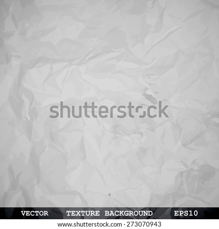 Designed texture of crumpled paper - Vector background - stock vector
