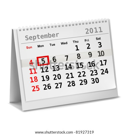 Desktop calendar with a marked 5th of September, The Labor Day. Vector. - stock vector