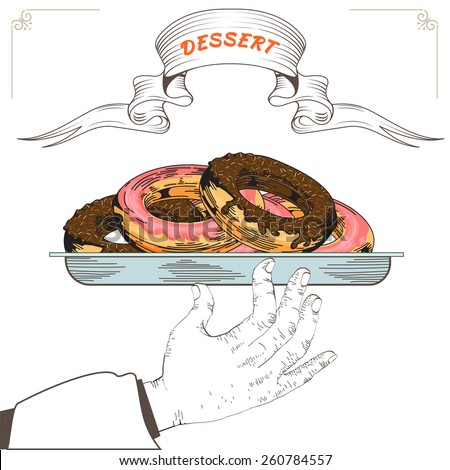 Dessert menu design. Element for an restaurant with the hand of a waiter carrying a tray. Loaded with an Donuts white background. Tasty food. Eps 8 - stock vector
