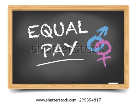 detailed illustration of a blackboard with Equal Pay text and gender symbols, eps10 vector, gradient mesh included - stock vector