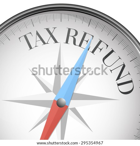 detailed illustration of a compass with Tax Refund text, eps10 vector - stock vector