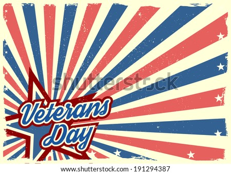 detailed illustration of a grungy stars and stripes backbround with Veterans Day text, eps 10 vector - stock vector