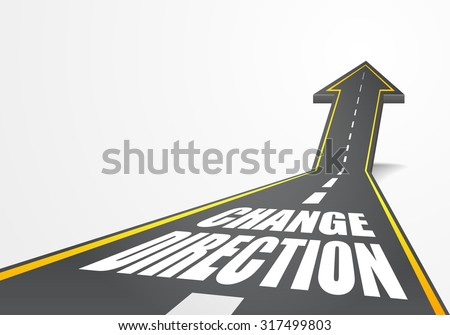 detailed illustration of a highway road going up as an arrow with Change Direction text, eps10 vector - stock vector