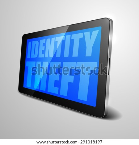 detailed illustration of a tablet computer device with Identity Theft text, eps10 vector - stock vector