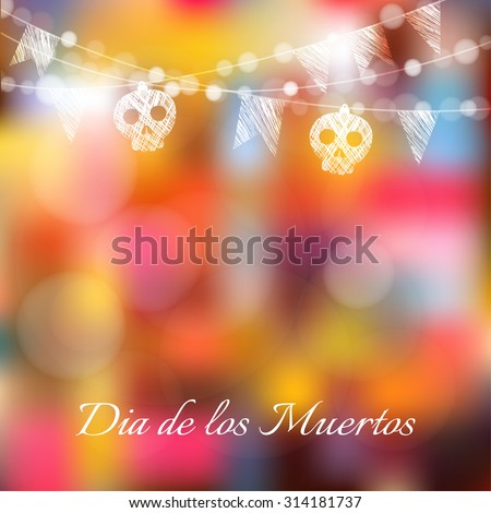 Dia de los muertos (Day of the Dead) or Halloween card, invitation with garland of lights, sculls and party flags, vector illustration background - stock vector