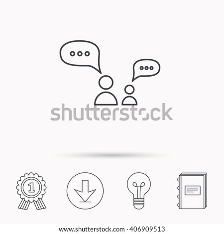 Dialog icon. Chat speech bubbles sign. Discussion messages symbol. Download arrow, lamp, learn book and award medal icons. - stock vector