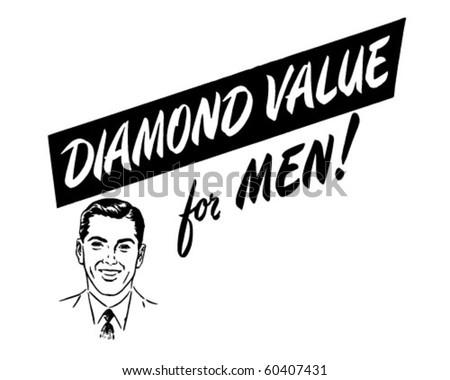 Diamond Value For Men - Ad Header - Retro Clip Art - stock vector