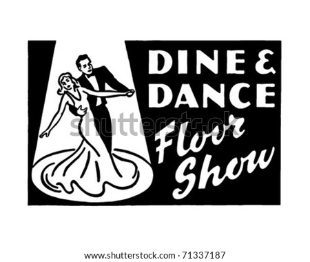 Dine And Dance Floor Show 3 - Retro Ad Art Banner - stock vector