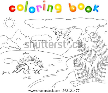 Dinosaurs stegosaurus  and pterodactyl on a background of  prehistoric nature: mountains, sea and ferns. Volcano spews lava. Coloring book. Vector educational illustration for children - stock vector
