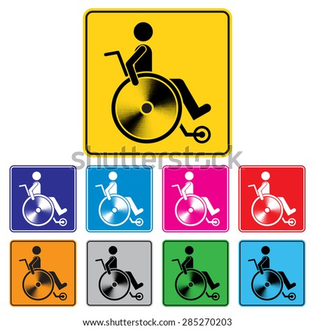 Disabled person warning sign, handicap sign set, Illustration vector - stock vector