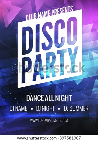 Disco Party Poster Template. Night Dance Party flyer.  Disco party design template on dark colorful background. Disco dance party background - stock vector