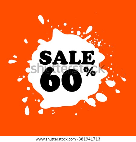 Discount on white blot. Colored blot. Orange color backgraund. Discount 60 percent. Discount 60 percent. Vector label. Sixty percent sale. - stock vector