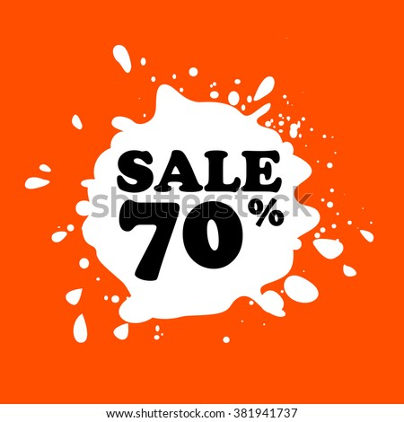 Discount on white blot. Colored blot. Orange color backgraund. Discount 70 percent. Discount 70 percent. Vector label. Seventy percent sale. - stock vector