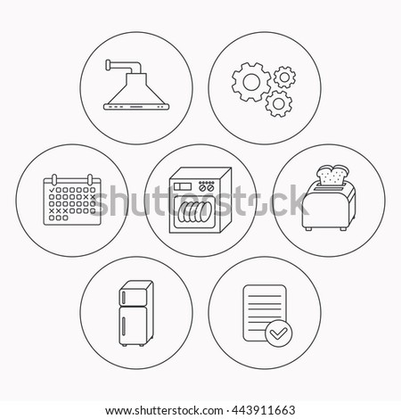 Dishwasher, refrigerator fridge and toaster icons. Kitchen hood linear sign. Check file, calendar and cogwheel icons. Vector - stock vector