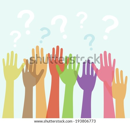 Diversity of Hands Raised and Question Marks  - stock vector